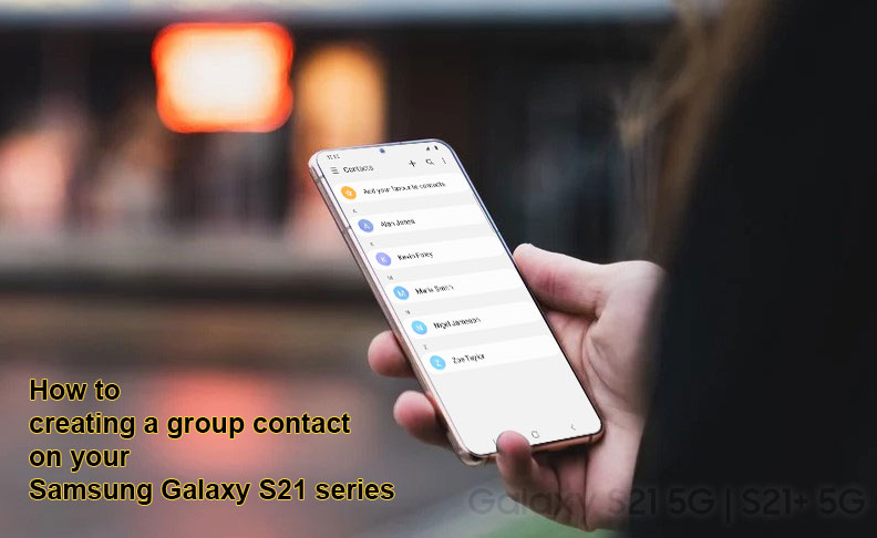 create group contact on galaxy s21